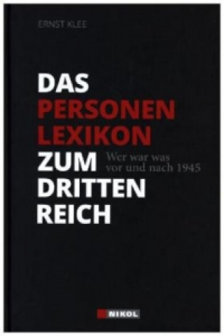 Carte Das Personenlexikon zum Dritten Reich Ernst Klee