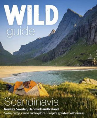Wild Guide Scandinavia (Norway, Sweden, Iceland and Denmark)
