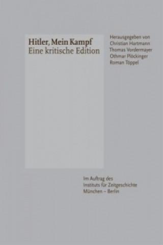 Carte Mein Kampf - Eine kritische Edition, 2 Bde. Christian Hartmann