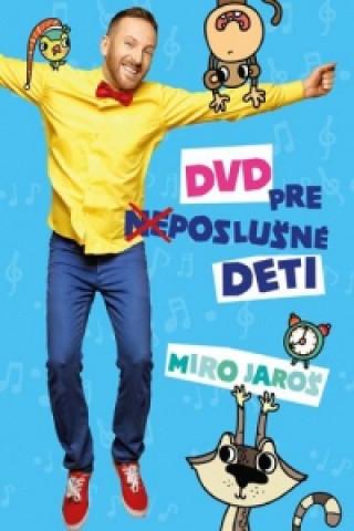 Miro Jaroš: DVD pre (ne)poslušné deti