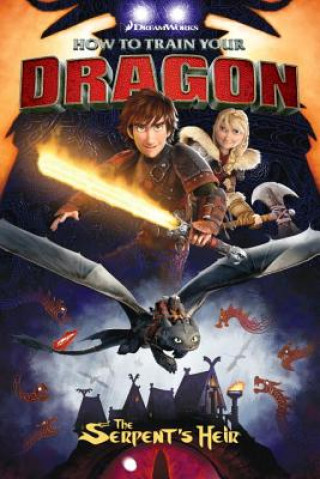 Carte How To Train Your Dragon: The Serpent's Heir Dark Horse