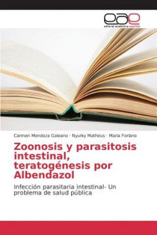 Carte Zoonosis y Parasitosis Intestinal, Teratogenesis Por Albendazol Mendoza Galeano Carmen