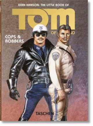 Carte Cops & Robbers Little Book of Tom of Finland Dian Hanson