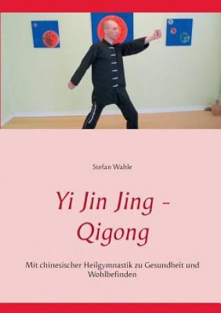 Carte Yi Jin Jing - Qigong Stefan Wahle