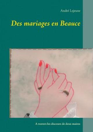 Carte Des mariages en Beauce Andre Lejeune