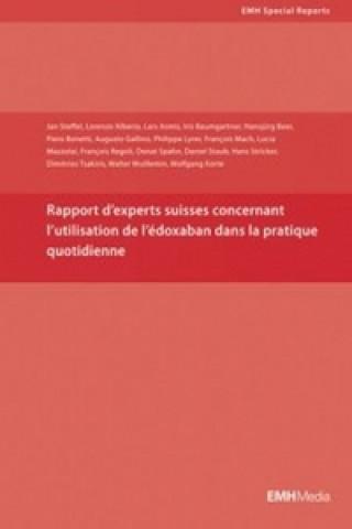 Könyv Rapport d'experts suisses concernat l'utilisation de l'edoxaban dans la pratique quotidienne Jan Steffel