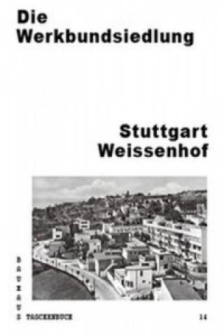 Carte Die Werkbundsiedlung Stuttgart Weissenhof Stiftung Bauhaus Dessau