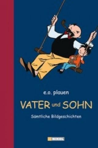 Könyv Vater und Sohn E. O. Plauen