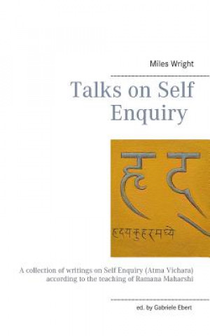 Könyv Talks on Self Enquiry Miles Wright