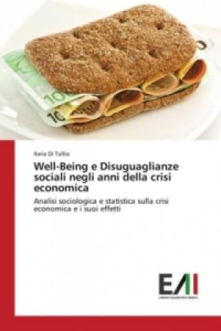 Carte Well-Being e Disuguaglianze sociali negli anni della crisi economica Ilaria Di Tullio