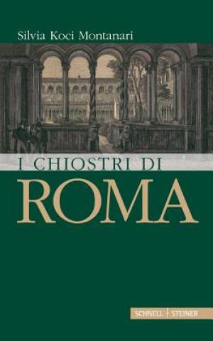 Carte I chiostri di Roma Silvia Koci-Montanari