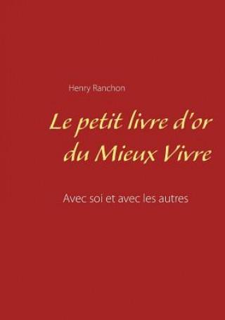 Kniha Petit Livre D'Or Du Mieux Vivre Henry Ranchon