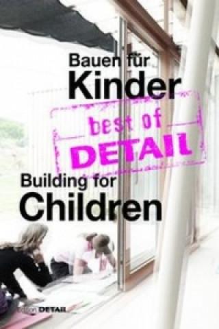 best of DETAIL Bauen für Kinder / Building for Children