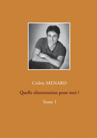 Carte Quelle Alimentation Pour Moi ? Cedric Menard