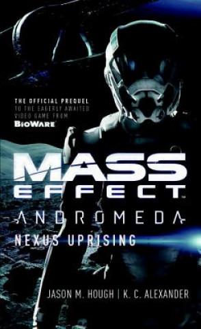 Mass Effect - Andromeda : Nexus Uprising : 1