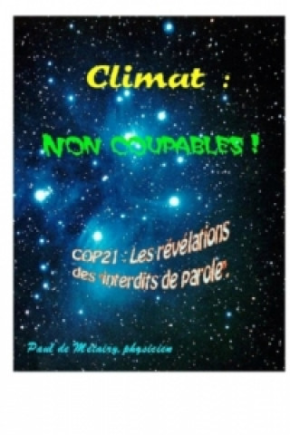 Könyv Climat : non coupables ! Paul de Métairy