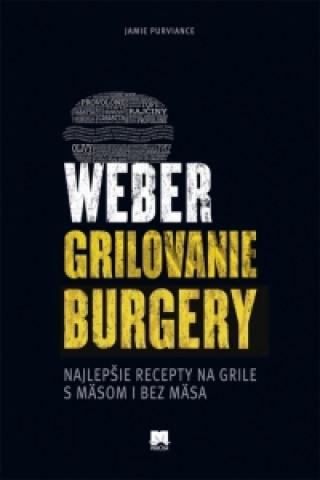 Weber grilovanie Burgry