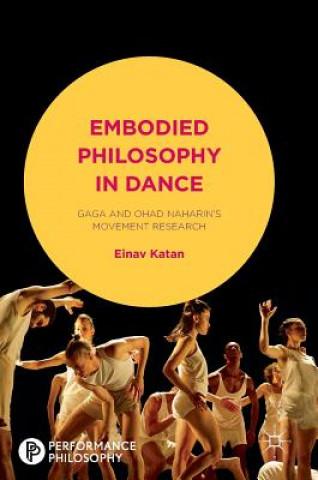 Carte Embodied Philosophy in Dance Einav Katan-Schmid
