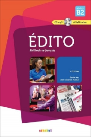 Édito Niveau B2 2015 /UČ + CD Mp3 + DVD/