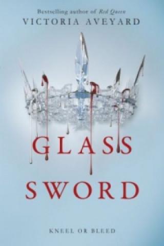 Kniha Glass Sword Victoria Aveyard