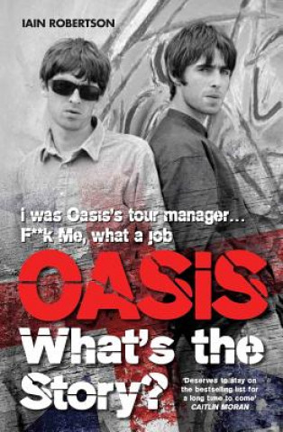 Carte Oasis: What's the Story Iain Robertson