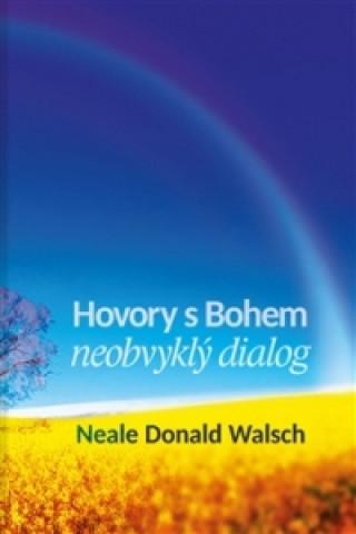 Kniha Hovory s Bohem I. Neale Donald Walsch