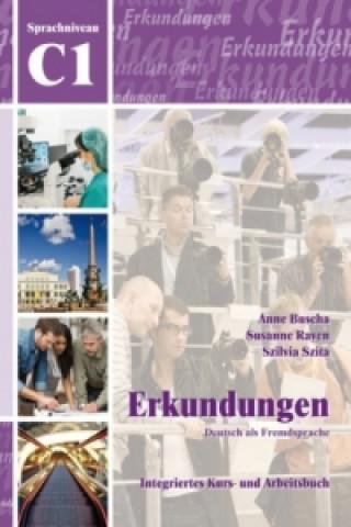 C1 Integriertes Kurs- und Arbeitsbuch, m. Audio-CD