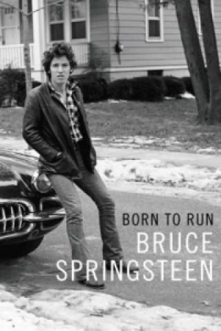 Carte Born to Run Bruce Springsteen Bruce Springsteen