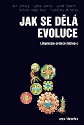 Carte Jak se dělá evoluce Jan Zrzavý