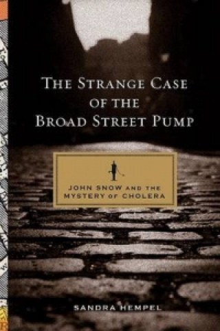 Strange Case of the Broad Street Pump