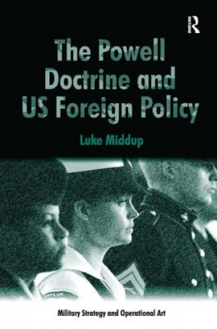 Powell Doctrine and US Foreign Policy