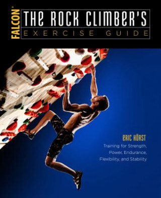Carte Rock Climber's Exercise Guide Eric J. Horst