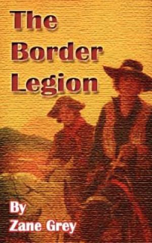 Carte Border Legion Zane Grey