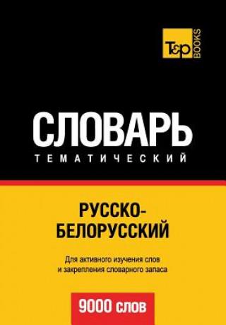 Carte Russko-belorusskij tematicheskij slovar. 9000 slov A. Taranov