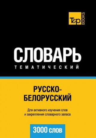 Carte Russko-belorusskij tematicheskij slovar. 3000 slov A. Taranov