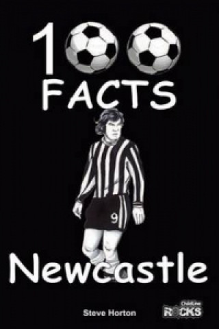 Newcastle United - 100 Facts