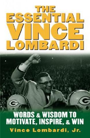 Essential Vince Lombardi