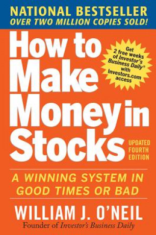 how to make money in stocks a winning system in good times and bad fourth edition oneil william