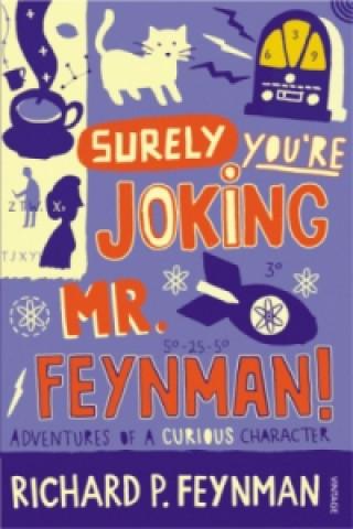 Carte Surely You're Joking Mr Feynman Richard P. Feynman