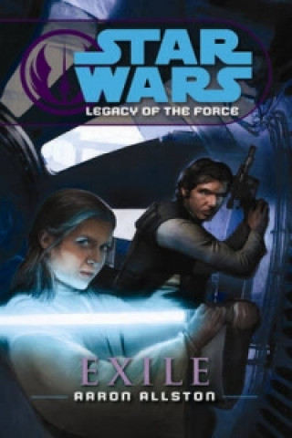Star Wars: Legacy of the Force IV - Exile