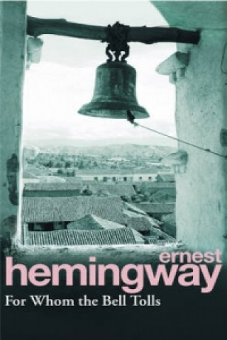 Carte For Whom the Bell Tolls Ernest Hemingway