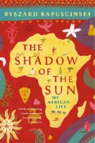Carte Shadow of the Sun Ryszard Kapuscinski
