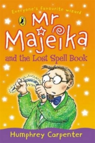 Mr Majeika and the Lost Spell Book