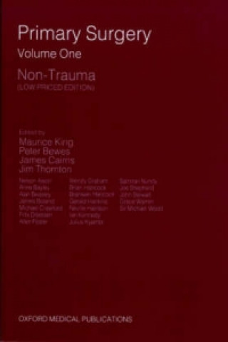 Primary Surgery: Volume 1: Non-Trauma