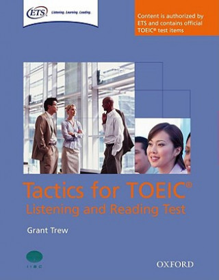 Tactics for TOEIC (R) Listening and Reading Test: Student's Book