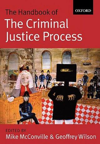 Handbook of the Criminal Justice Process