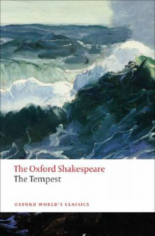 Oxford University Press Tempest: The Oxford Shakespeare