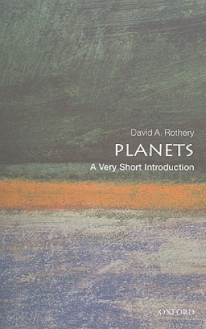 Könyv Planets: A Very Short Introduction David A Rothery
