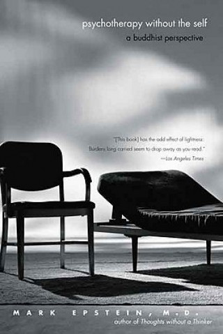 Psychotherapy without the Self
