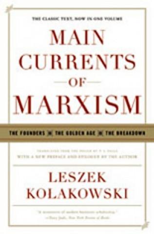 Main Currents of Marxism